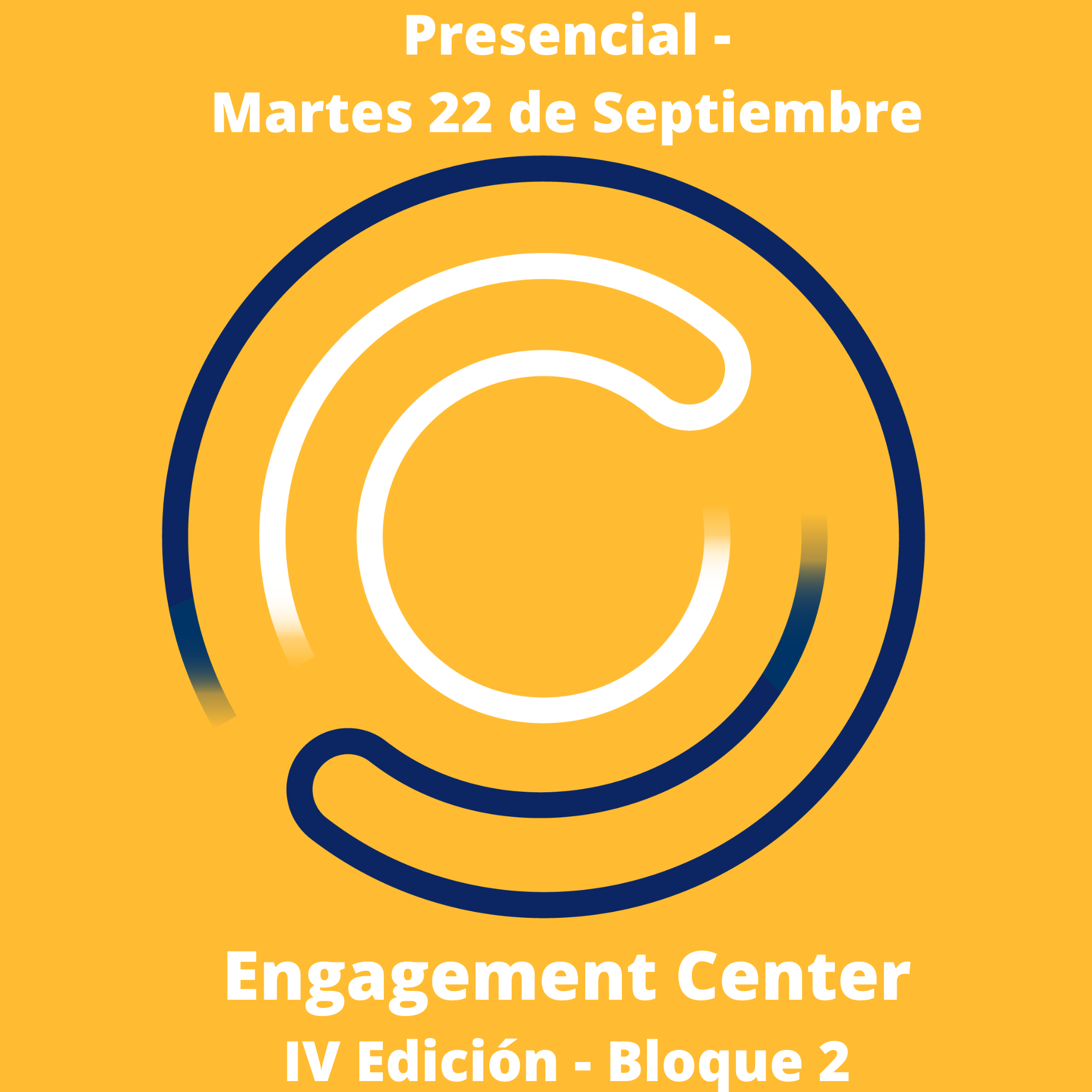 engagement center IV edición bloque presencial